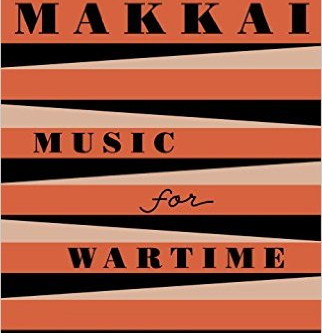 Q and A with Rebecca Makkai, MUSIC FOR WARTIME
