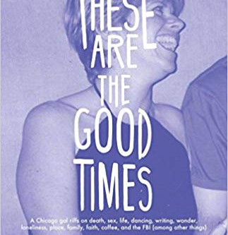 Q and A with Patricia Ann McNair about her new essay collection, And These Are the Good Times