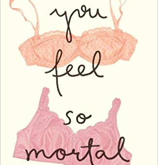 Q and A with Peggy Shinner, Author of You Feel So Mortal