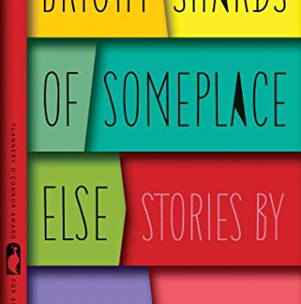 Q and A with Monica McFawn, BRIGHT SHARDS OF SOMEPLACE ELSE