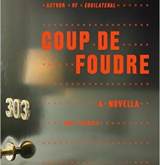 Q and A with Ken Kalfus, COUP DE FOUDRE