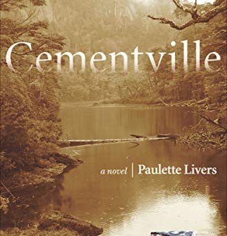 Q and A with Paulette Livers, Author of the novel Cementville
