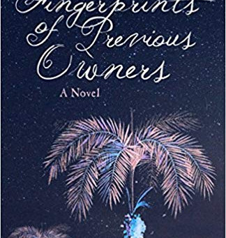 Q and A with Rebecca Entel about her novel Fingerprints of Previous Owners