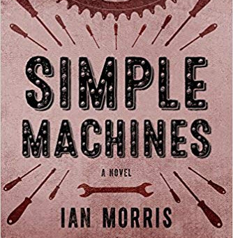 Q and A with Ian Morris, Author of SIMPLE MACHINES