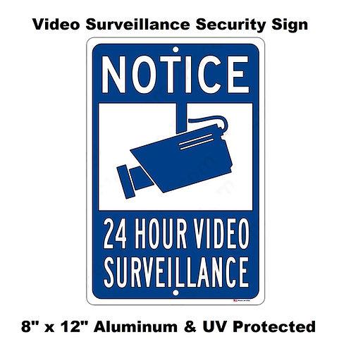 Notice 24 Hour Video Surveillance - 8 x 12 Aluminum Sign