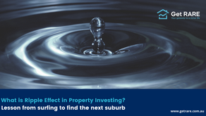 What is Ripple Effect in Property Investing?