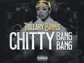 NEW: Trillary Banks - Chitty Bang Bang - Prod by. Sammy Soso - Directed by. Joshua Griffiths