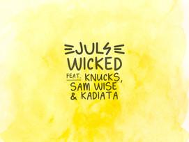 NEW: Juls ft. Knucks, Sam Wise & kadiata - Wicked - Prod by. Juls - Directed by. Ray Fiasco