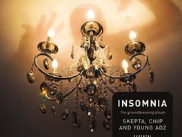 NEW ALBUM: Skepta x Chip x Young Adz - Insomnia