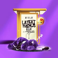 NEW: A1 x J1 ft. A Boogie Wit Da Hoodie - Latest Trends Remix