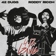NEW: 42 Dugg ft. Roddy Ricch - 4 Da Gang