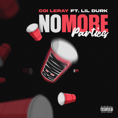 NEW: Coi Leray ft. Lil Durk - No More Parties (Remix)