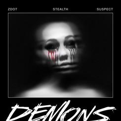 NEW: Z Dot ft. Stealth & Suspect - Demons