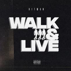 NEW: Hitman - Walk & Live - Prod by. Filthy Gears