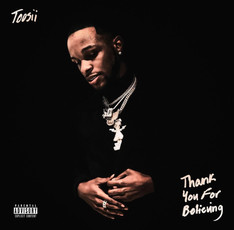 NEW MIXTAPE: Toosii - Thank You For Believing
