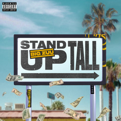 NEW: Big Zuu - Stand Up Tall - Prod by. Scne