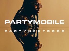 NEW ALBUM: PARTYNEXTDOOR - PARTYMOBILE