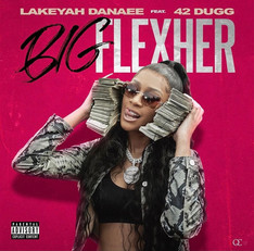 NEW: Lakeyah ft. 42 Dugg - BigFlexHer