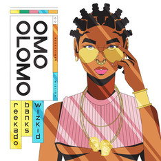 NEW: Reekado Banks ft. Wizkid - Omo Olomo