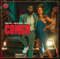 Meek Mill, Leslie Grace & Boi-1Da join forces with Bacardi for new single 'CONGA'