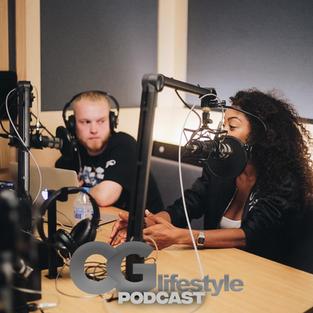 CGlifestyle PODCAST | EP004 w/ SJR, Fiona & Ameena