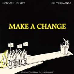NEW: George The Poet x Richy Diamonds - Make A Change - Prod by. M.O On The Beats