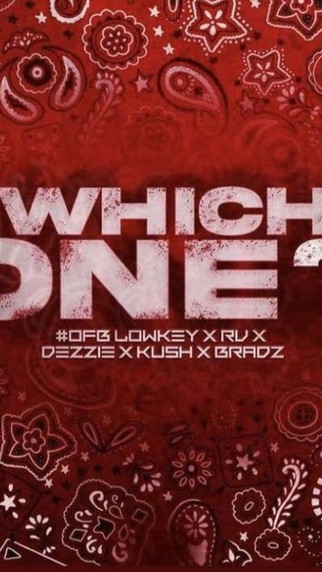NEW: #OFB Lowkey x RV x Dezzie x Kush x Bradz - Which One? - Prod by. LA Beatz - Visuals by. Biggz