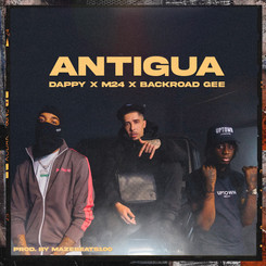 NEW: Dappy ft. M24 & Backroad Gee - Antigua - Prod by. Mazebeats100 - Directed by. Bravo - #Fortune