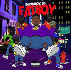 NEW ALBUM: Blocboy JB - Fatboy