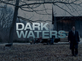 REVIEW: Dark Waters (2019)