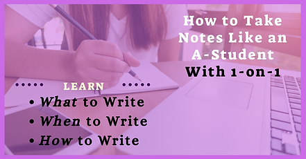 How to Take Notes Like an A-Student with 1 on 1