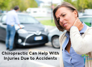 Chiropractic Can Help With Injuries Due to Accidents