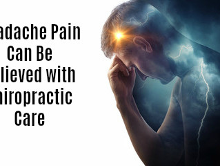 Headache Pain Can Be Relieved with Chiropractic Care