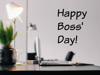 Today is Boss' Day!