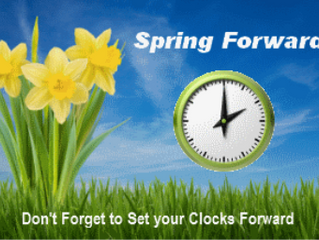 Spring ahead tonight! Don't forget to set your clocks ahead one hour when you go to bed tonight.
