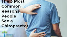 The 3 Most Common Reasons People See a Chiropractor