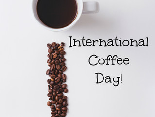 Today is International Coffee Day! Enjoy a cup of good coffee today!