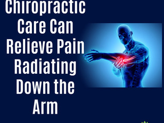 Chiropractic Can Relieve Pain Radiating Down the Arm