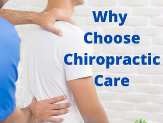 Why Choose Chiropractic Care