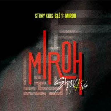 STRAY KIDS MINI ALBUM - CLÉ 1 : MIROH (REGULAR VER.)
