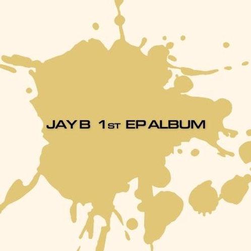 JAY B 1ST EP ALBUM