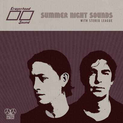 "Philly On Tape Single Series Premiers with ""Summer Night Sounds"" by Stereo League"