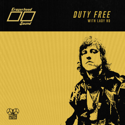 "New Philly On Tape Single ""Duty Free"" by Lady HD"