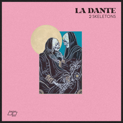 "New La Dante Single ""2 Skeletons"" Out Now"