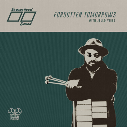 "New Philly On Tape Single ""Forgotten Tomorrows"" by Jello Vibes"