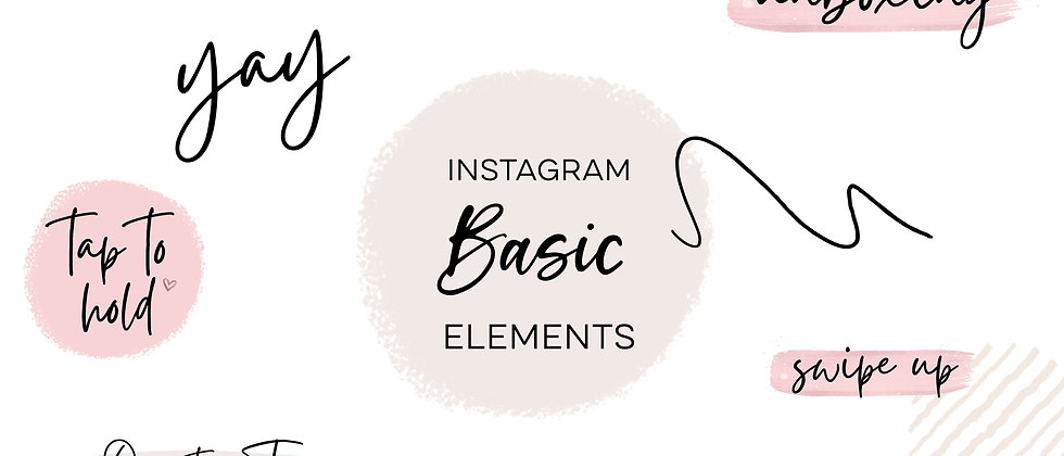 Instagram Story Elements -  BASIC ELEMENTS