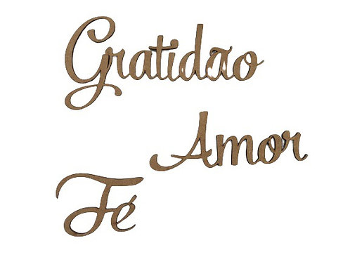 Aplique MDF Arte Fácil  - Gratidão, Amor e Fé