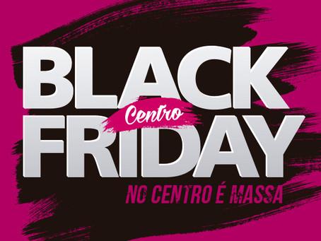 A Black Friday chegou no centro da Cidade