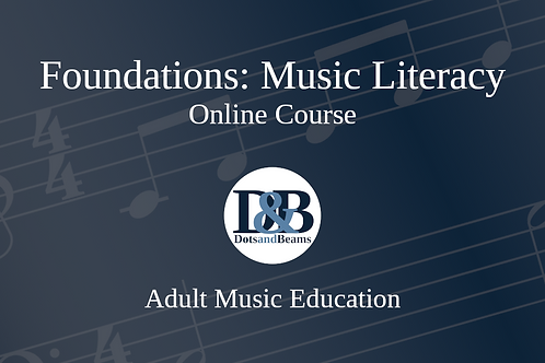 Foundations: Music Literacy