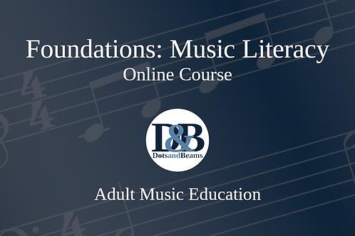 Foundations: Music Literacy